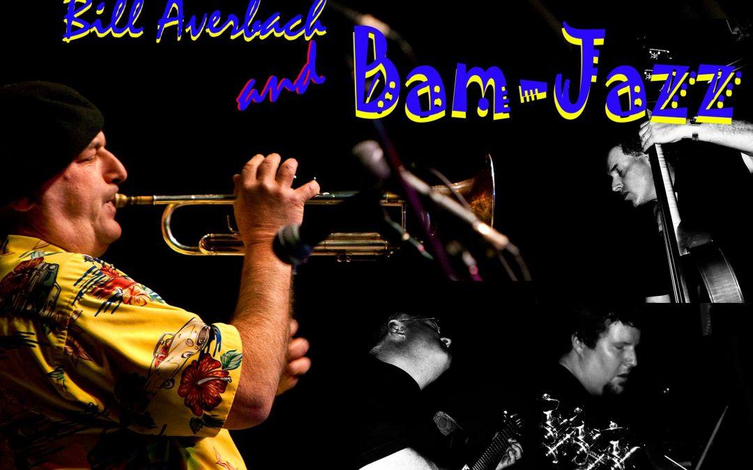 Bill Averbach & Bam Jazz