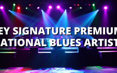KEY SIGNATURE PREMIUM: NATIONAL BLUES ARTISTS