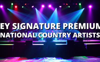 KEY SIGNATURE PREMIUM: NATIONAL COUNTRY ARTISTS