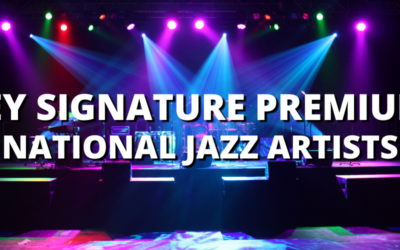 KEY SIGNATURE PREMIUM: NATIONAL JAZZ ARTISTS